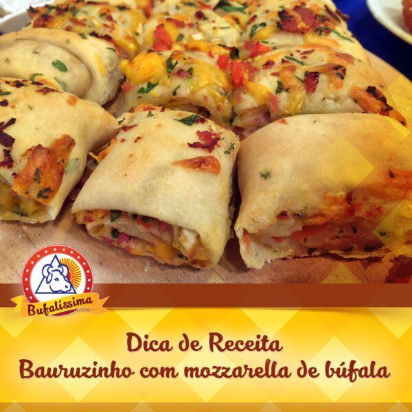 Bauruzinho com Mozzarella de Búfala