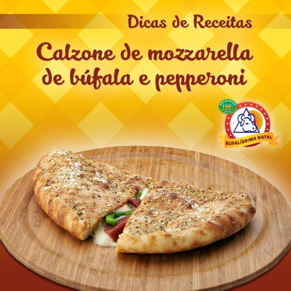 Calzone de Mozzarella de Búfala e Pepperoni